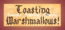 T52 - Toasting Marshmallows! Sign